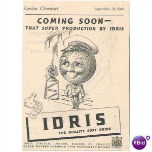 Earlier advertisement  1946. for Idris, promising product's return.